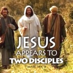 Mark 16:12-13 Jesus Appears to Two Disciples